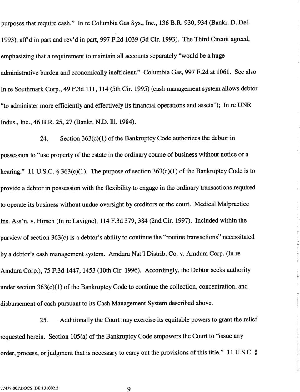 "The Third Circuit agreed, emphasizing that a requirement to maintain all accounts separately ""would be a huge admnistrative burden and economically inefficient."" Columbia Gas, 997 F.2d at 1061."