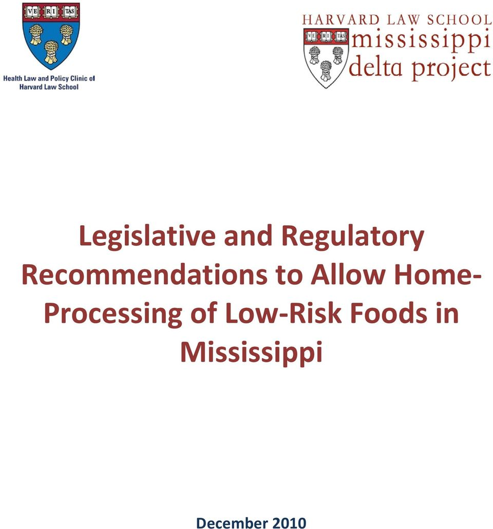 Home- Processing of Low-Risk