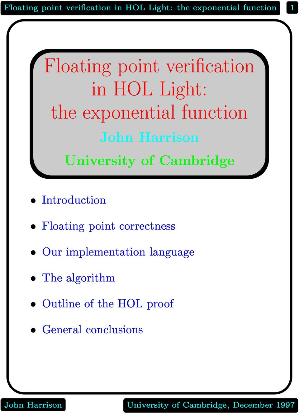 UniversityofCambridge JohnHarrison Introduction Floatingpointcorrectness