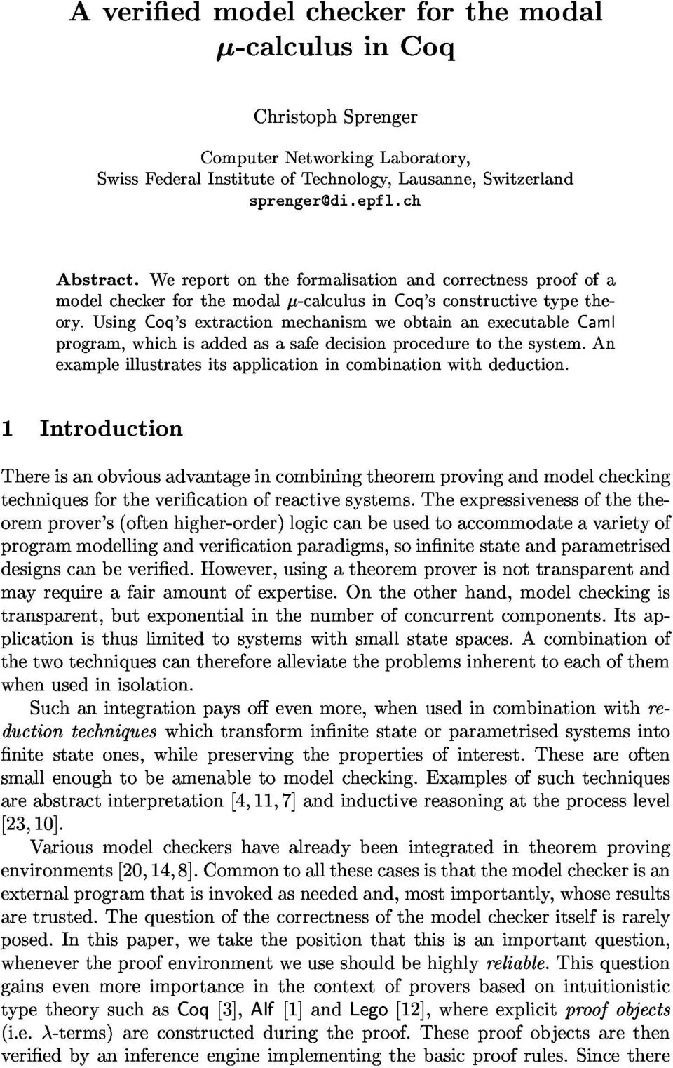 usingcoq'sextractionmechanismweobtainanexecutablecaml modelcheckerforthemodal-calculusincoq'sconstructivetypethe- 1Introduction exampleillustratesitsapplicationincombinationwithdeduction.