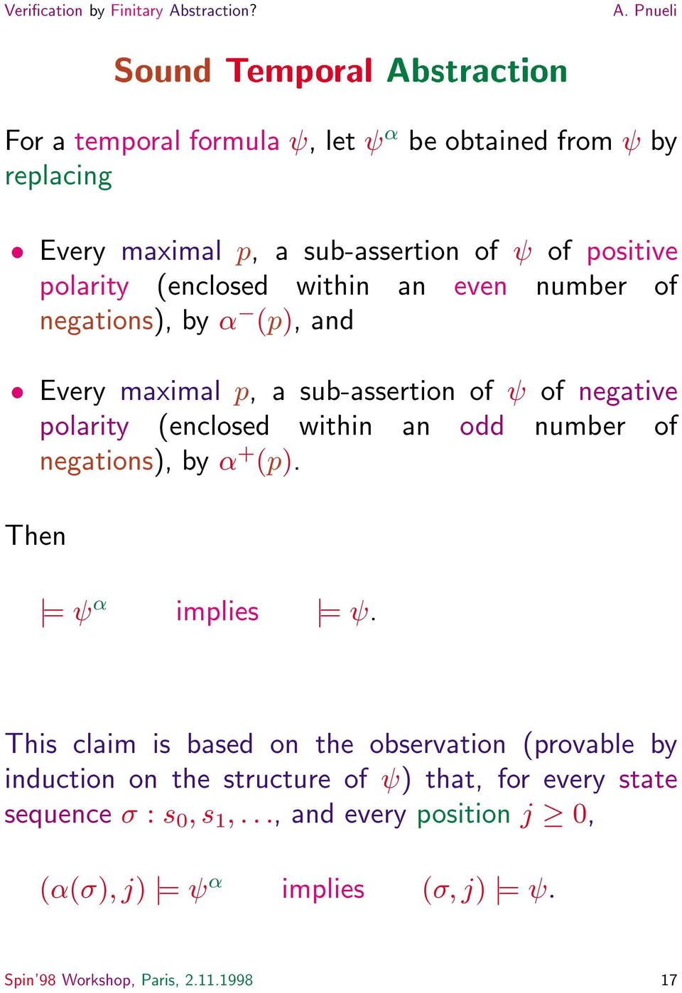 within an odd number of negations), by + (p). Then j= implies j=.