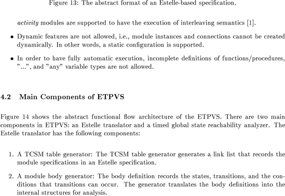 2 Main Components of ETPVS Figure 14 shows the abstract functional ow architecture of the ETPVS.