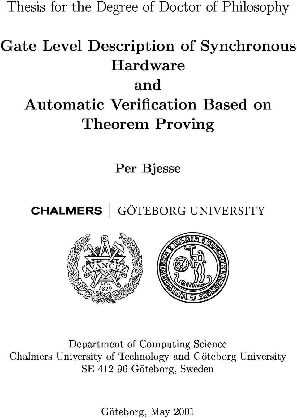 AutomaticVericationBasedon Hardware TheoremProving and PerBjesse