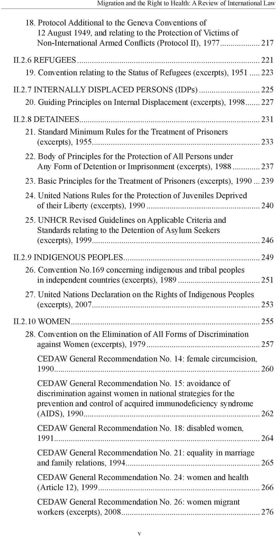 .. 231 21. Standard Minimum Rules for the Treatment of Prisoners (excerpts), 1955... 233 22.