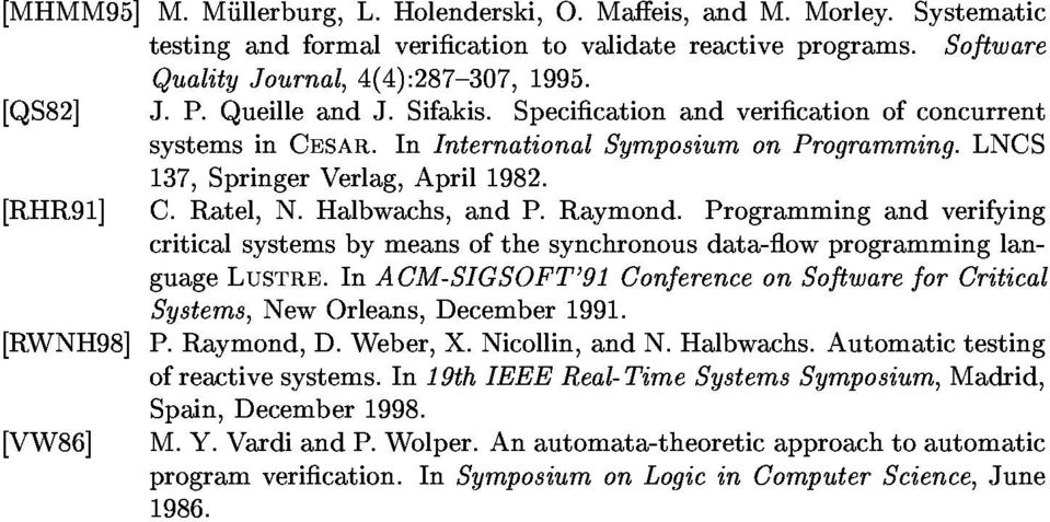 Specicationandvericationofconcurrent [RWNH98]P.Raymond,D.Weber,X.Nicollin,andN.Halbwachs.Automatictesting Systems,NewOrleans,December1991. guagelustre.