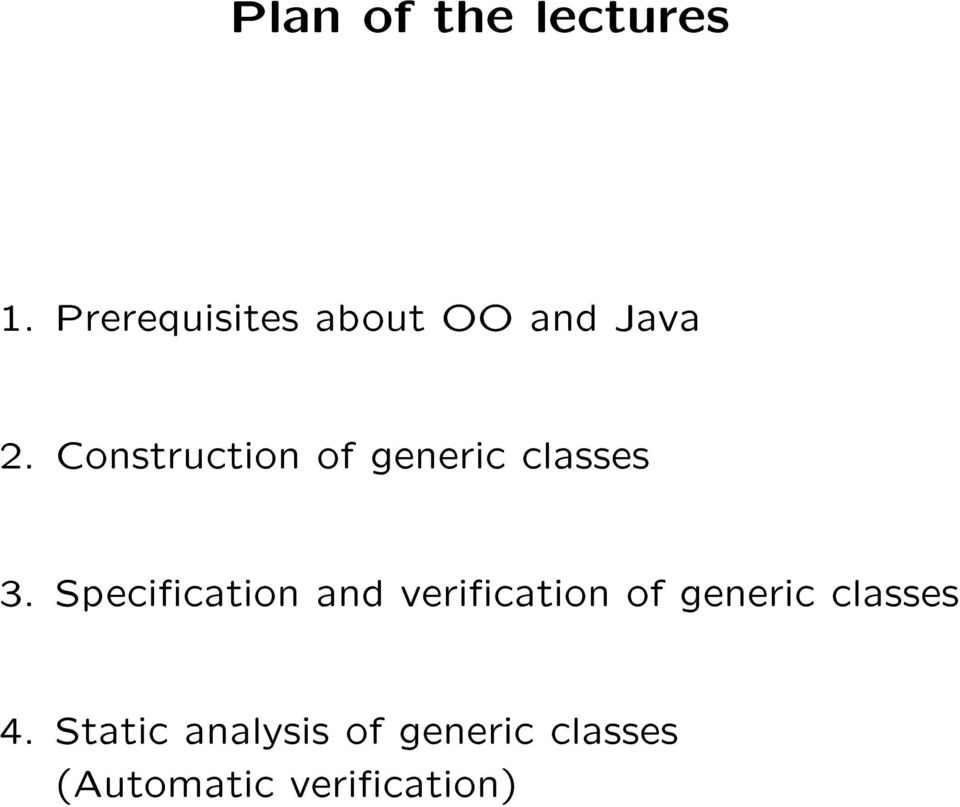 Construction of generic classes 3.