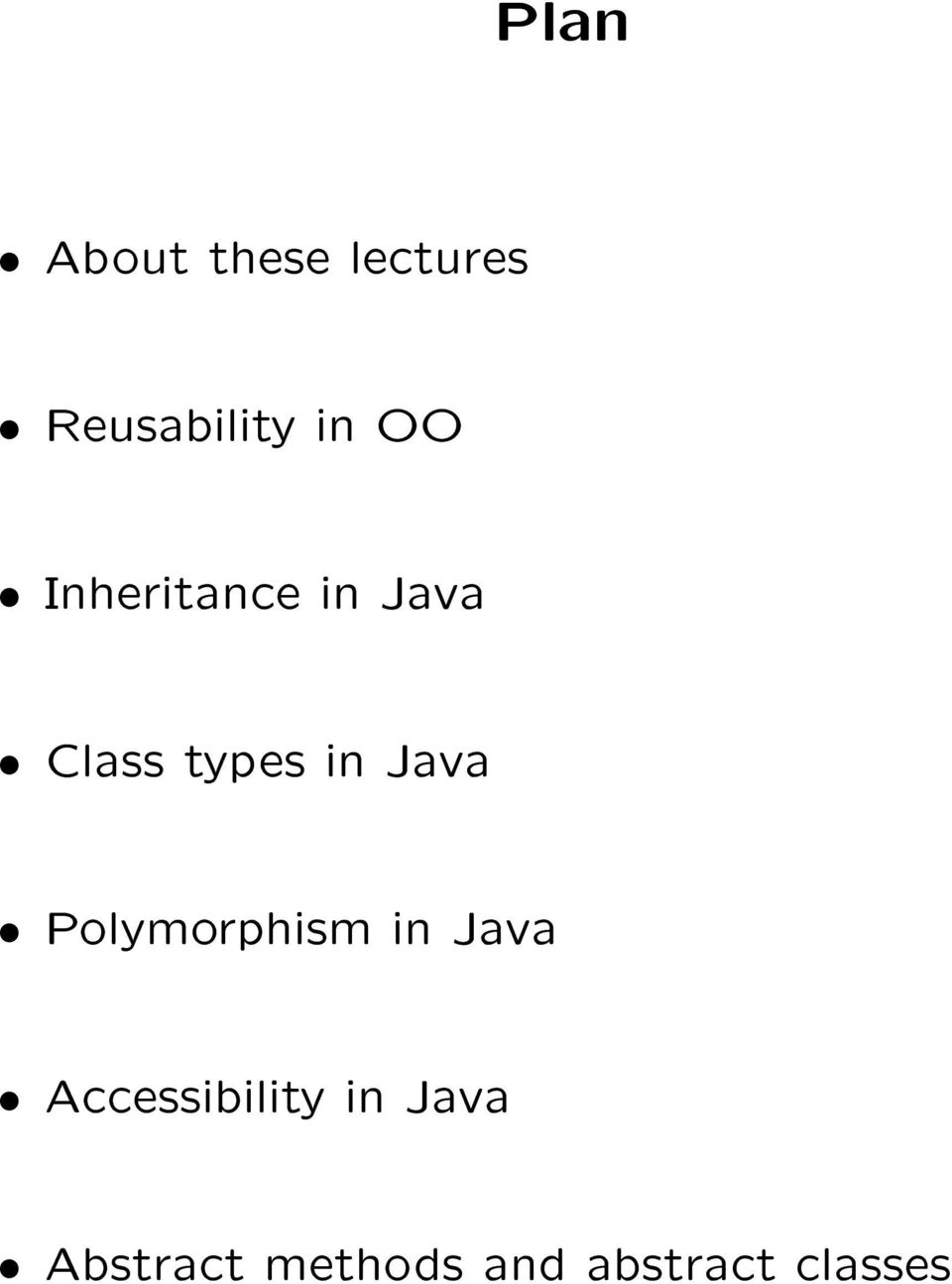 Java æ Polymorphism in Java æ Accessibility