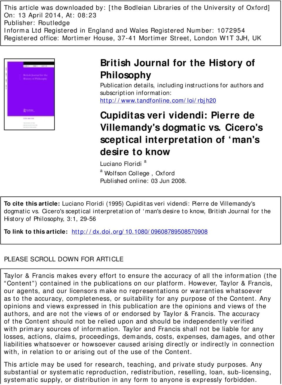 subscription information: http://www.tandfonline.com/loi/rbjh20 Cupiditas veri videndi: Pierre de Villemandy's dogmatic vs.