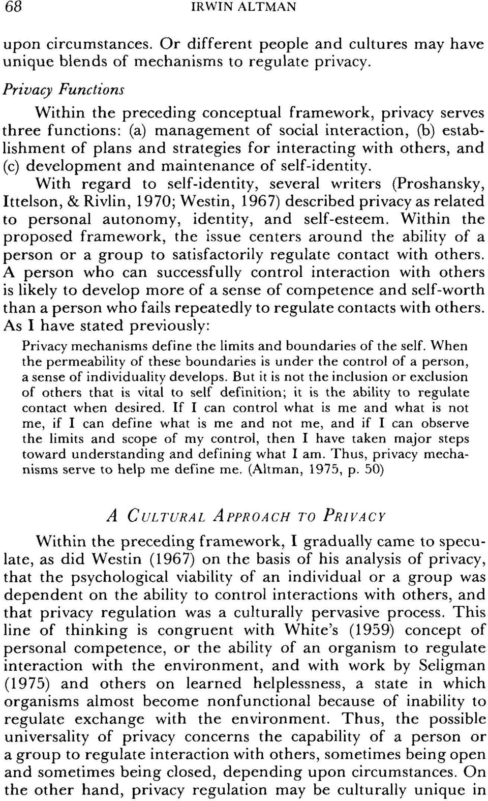 others, and (c) development and maintenance of self-identity.