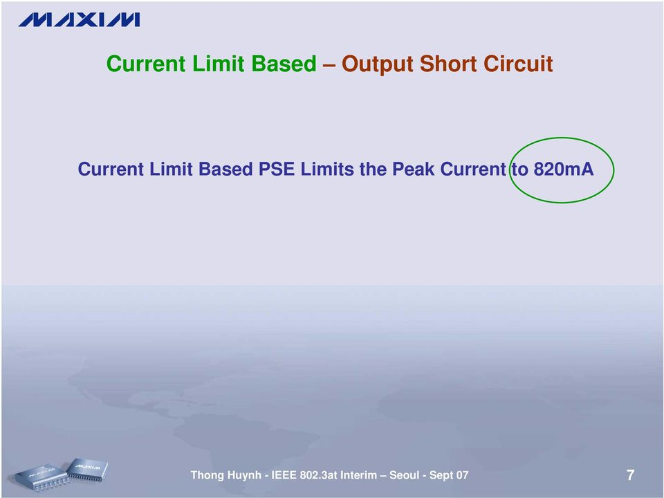 Limits the Peak Current to 820mA
