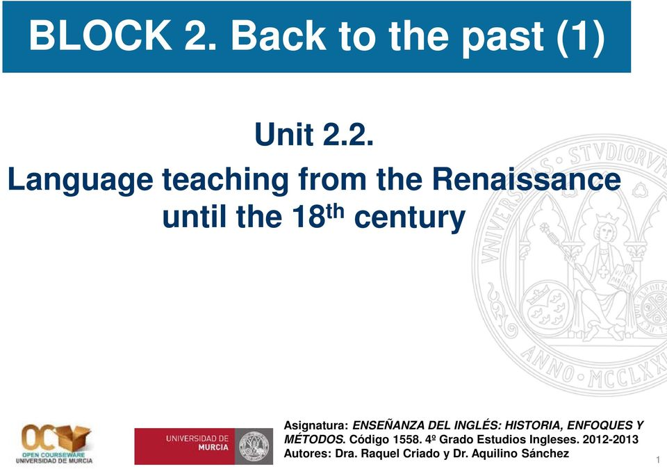 2. Language teaching from the Renaissance until the 18 th century