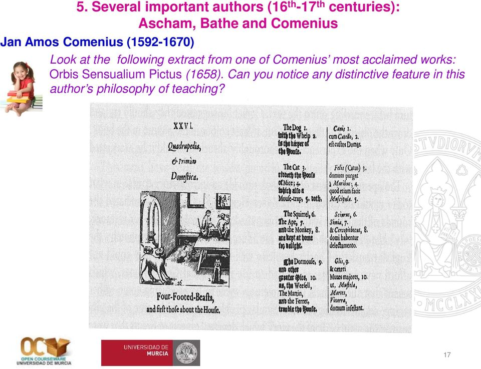 one of Comenius most acclaimed works: Orbis Sensualium Pictus (1658).