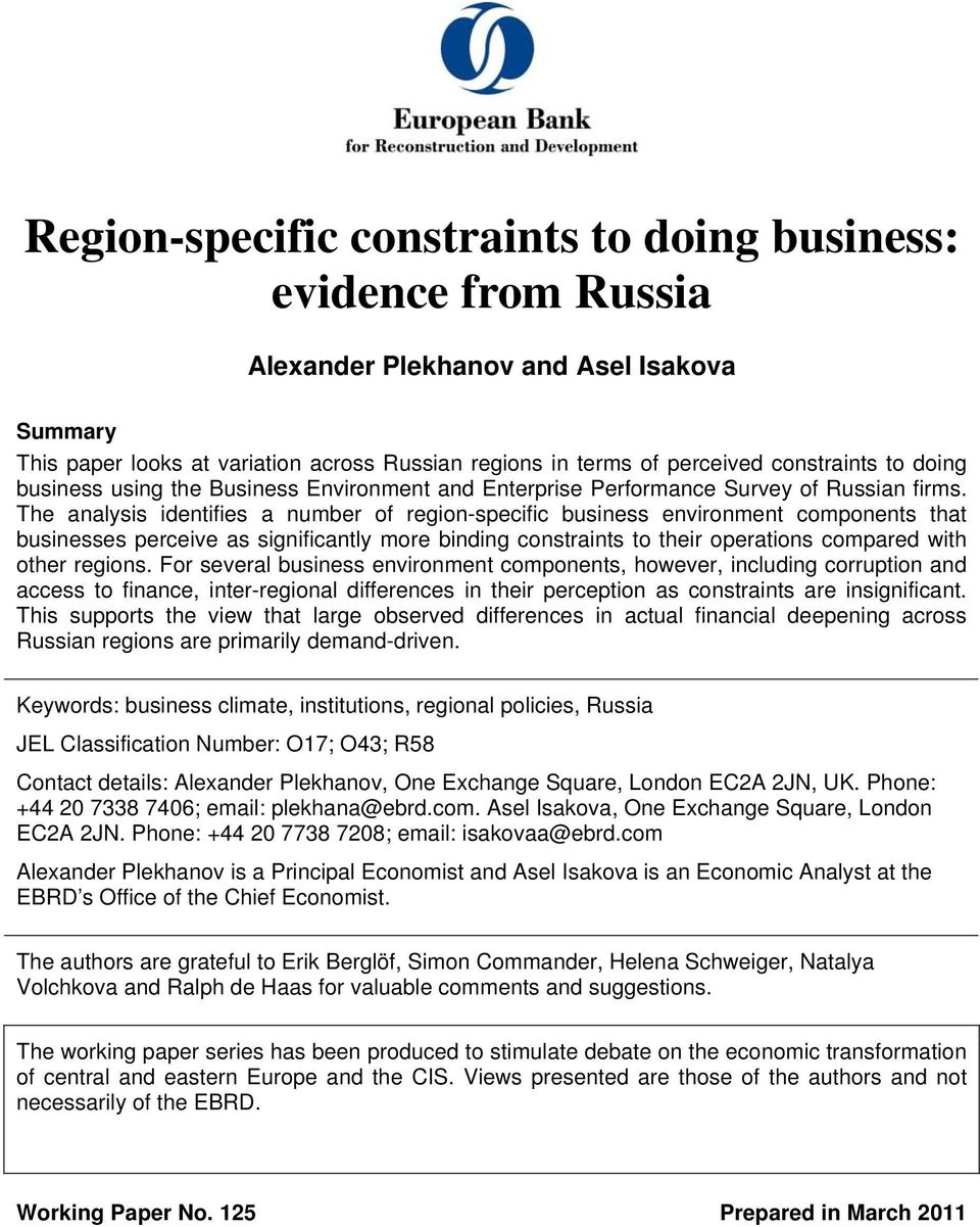 The analysis identifies a number of region-specific business environment components that businesses perceive as significantly more binding constraints to their operations compared with other regions.