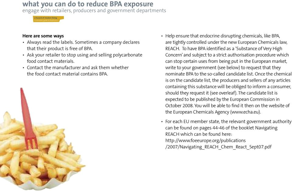 Contact the manufacturer and ask them whether the food contact material contains BPA.