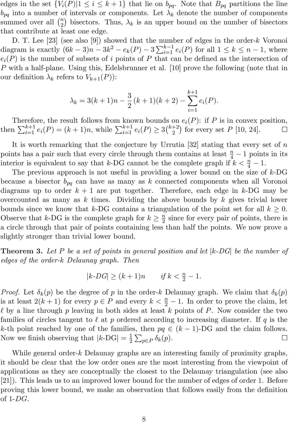 us, λk is an upper bound on the number of bisectors that contribute at least one edge. D. T.