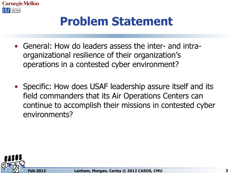 Specific: How does USAF leadership assure itself and its field commanders that its Air