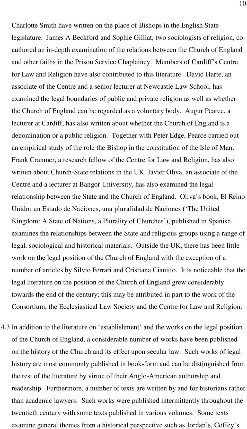 Members of Cardiff s Centre for Law and Religion have also contributed to this literature.