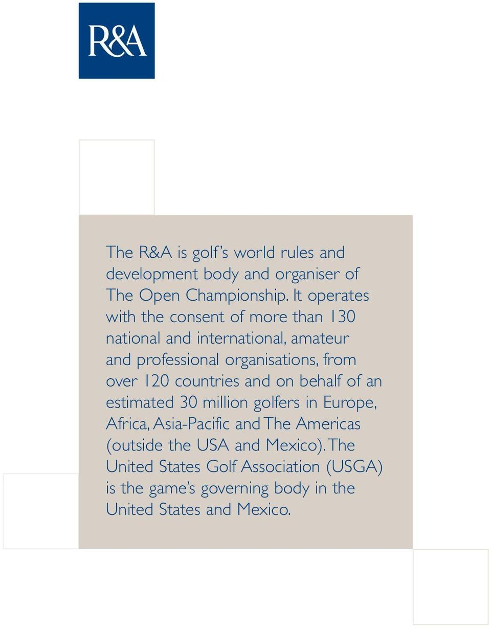 from over 120 countries and on behalf of an estimated 30 million golfers in Europe, Africa, Asia-Pacific and The