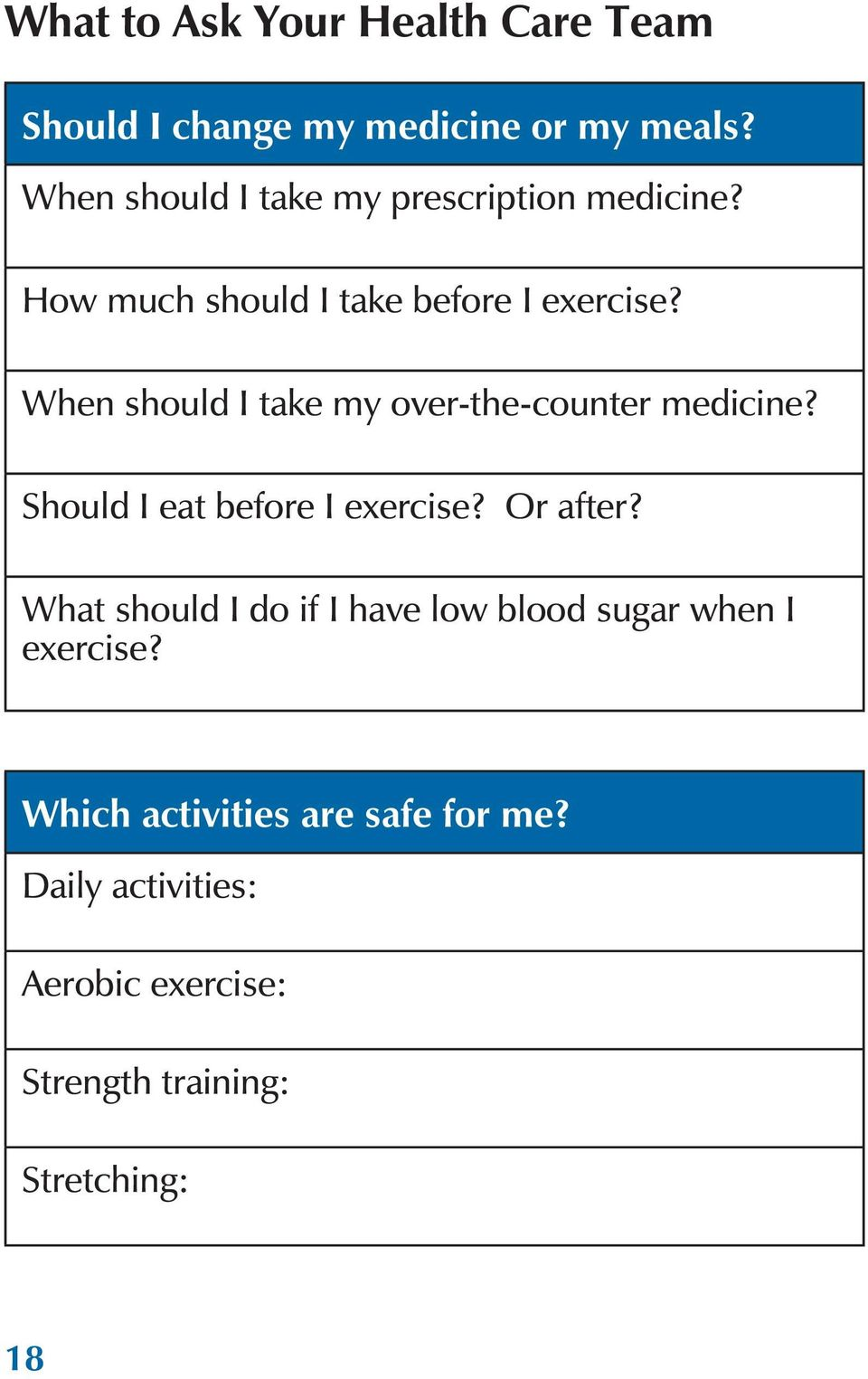 When should I take my over-the-counter medicine? Should I eat before I exercise? Or after?
