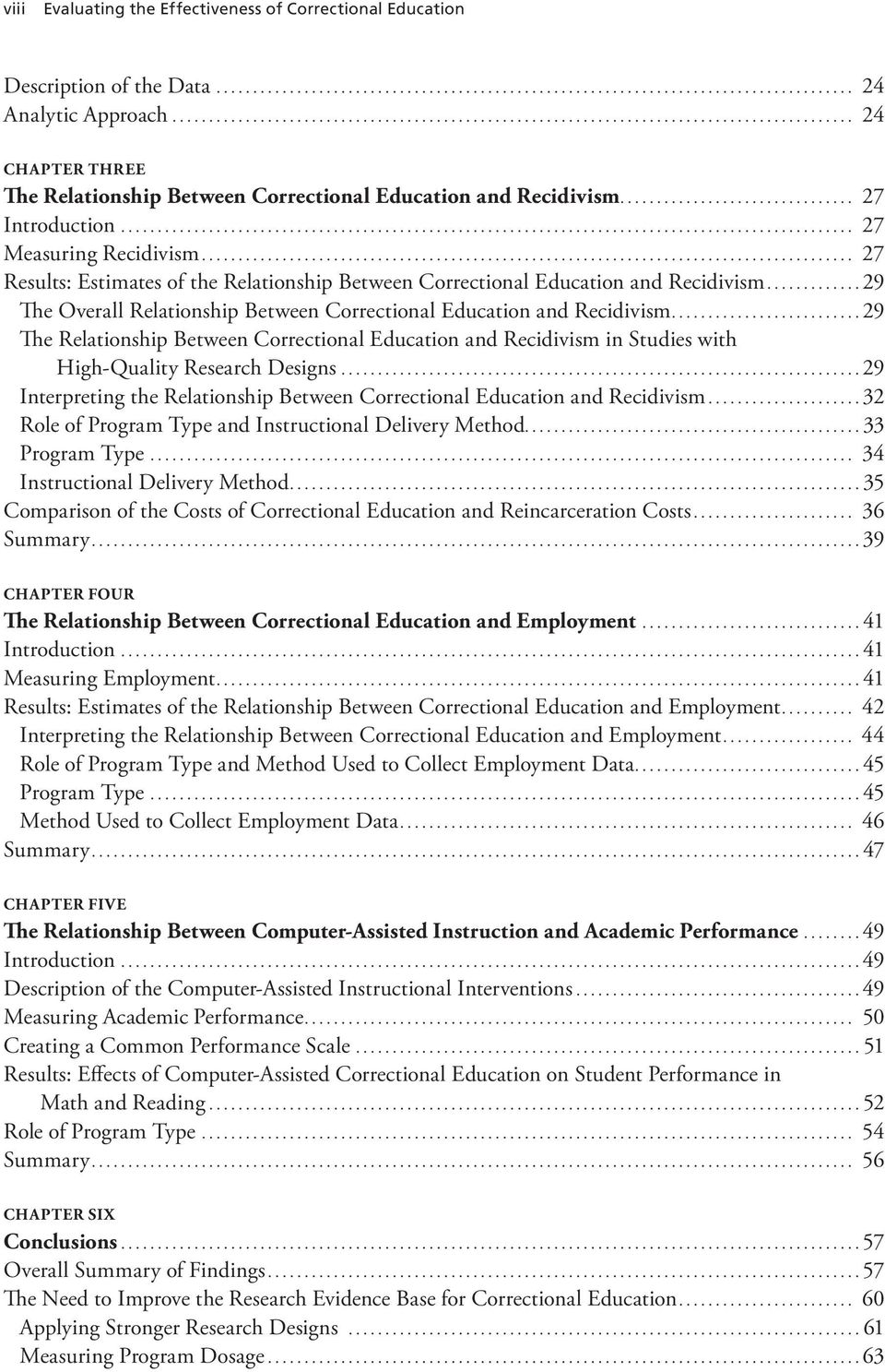 ..29 The Overall Relationship Between Correctional Education and Recidivism...29 The Relationship Between Correctional Education and Recidivism in Studies with High-Quality Research Designs.