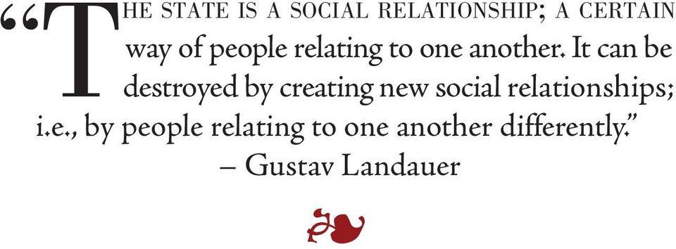 It can be destroyed by creating new social relationships; i.