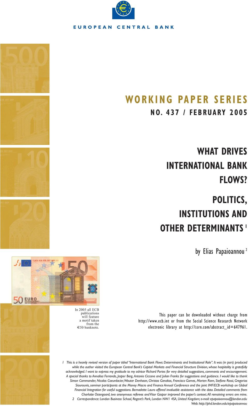 This paper can be downloaded without charge from http://www.ecb.int or from the Social Science Research Network electronic library at http://ssrn.com/abstract_id=647961.