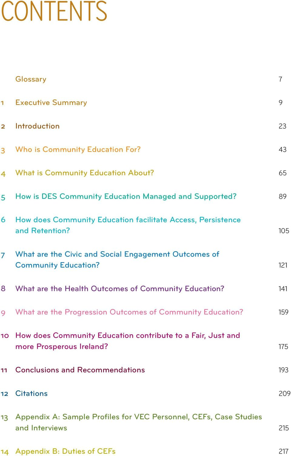 105 7 What are the Civic and Social Engagement Outcomes of Community Education? 121 8 What are the Health Outcomes of Community Education?