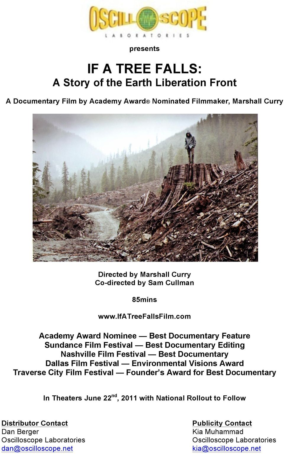 com Academy Award Nominee Best Documentary Feature Sundance Film Festival Best Documentary Editing Nashville Film Festival Best Documentary Dallas Film Festival