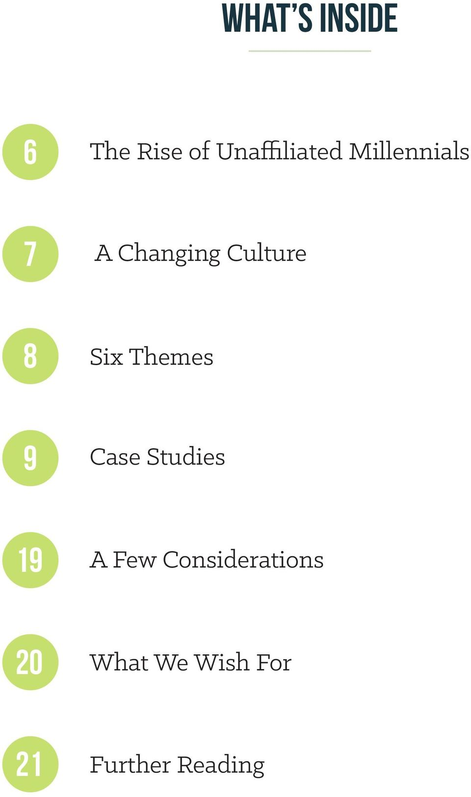 Themes 9 Case Studies 19 A Few