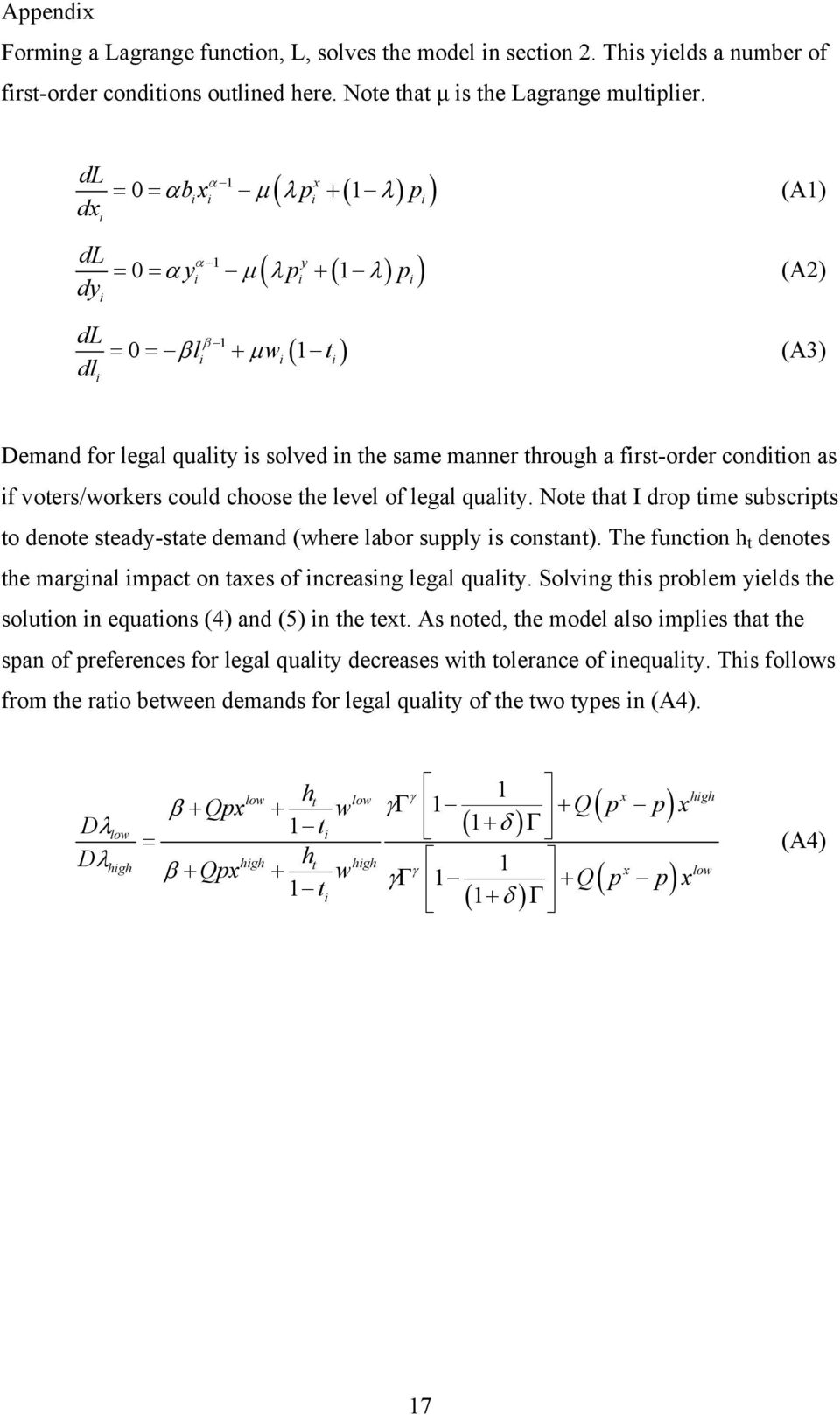 manner through a first-order condition as if voters/workers could choose the level of legal quality. Note that I drop time subscripts to denote steady-state demand (where labor supply is constant).
