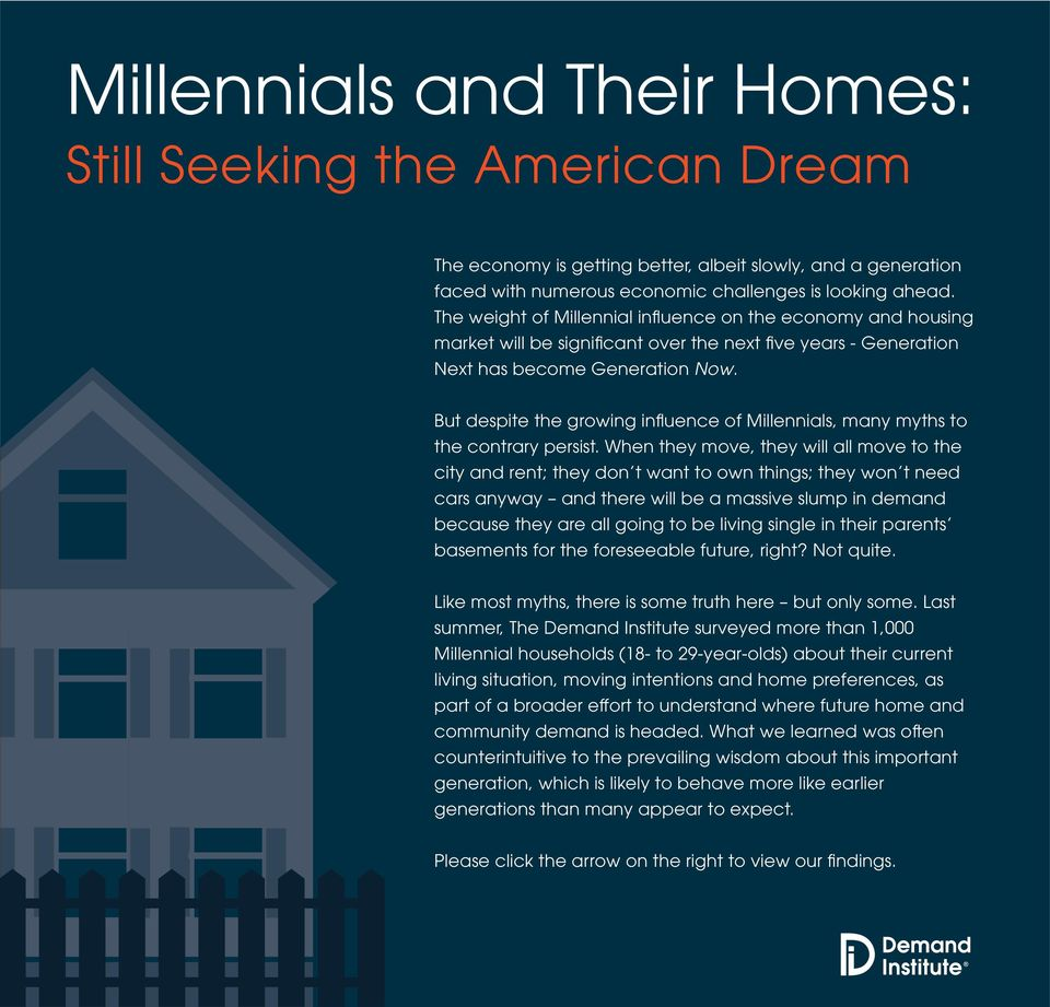 But despite the growing influence of Millennials, many myths to the contrary persist.