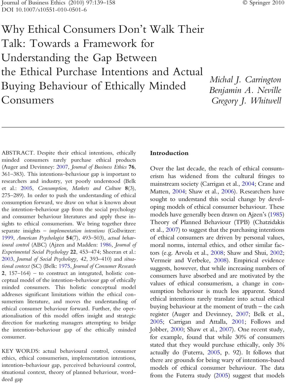Minded Consumers Michal J. Carrington Benjamin A. Neville Gregory J. Whitwell ABSTRACT.