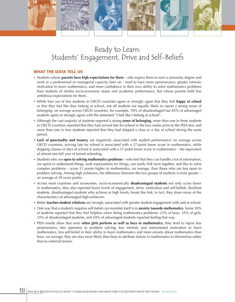 than students of similar socio-economic status and academic performance, but whose parents hold less ambitious expectations for them.