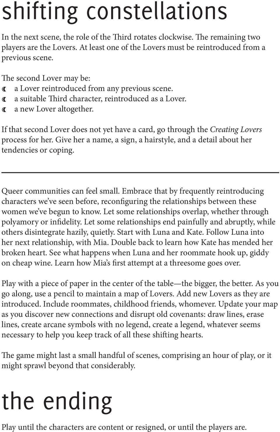 If that second Lover does not yet have a card, go through the Creating Lovers process for her. Give her a name, a sign, a hairstyle, and a detail about her tendencies or coping.