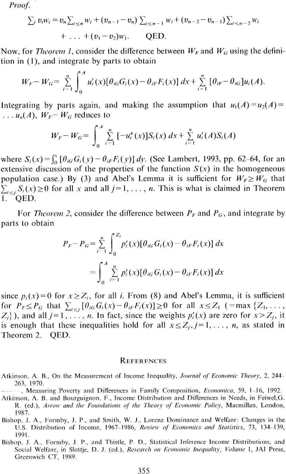 62-64, for an extensive discussion of the properties of the function S(x) in the homogeneous population case.) By (3) and Abel's Lemma it is sufficient for WF2 Wr, that CIS, S,(.x) 20 for all.
