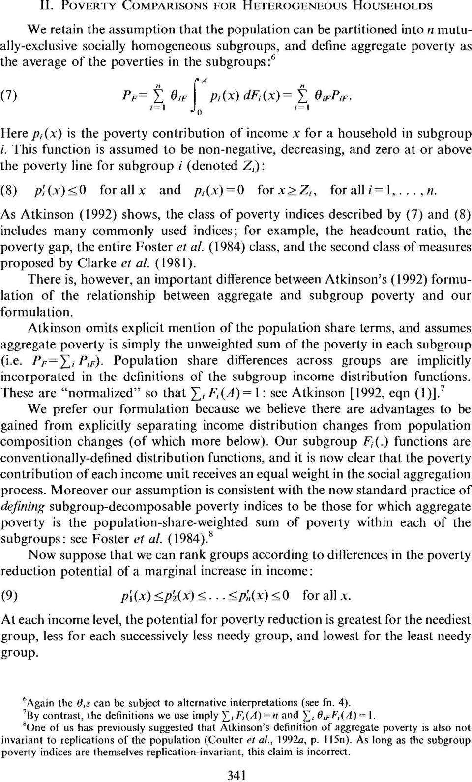 This function is assumed to be non-negative, decreasing, and zero at or above the poverty line for subgroup i (denoted Z,): (8) pj(x)~o forallx and pi(x)=o forx>z;, foralli=l,..., n.
