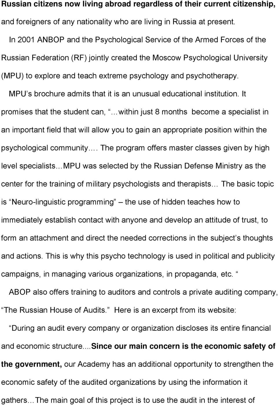 psychotherapy. MPU s brochure admits that it is an unusual educational institution.