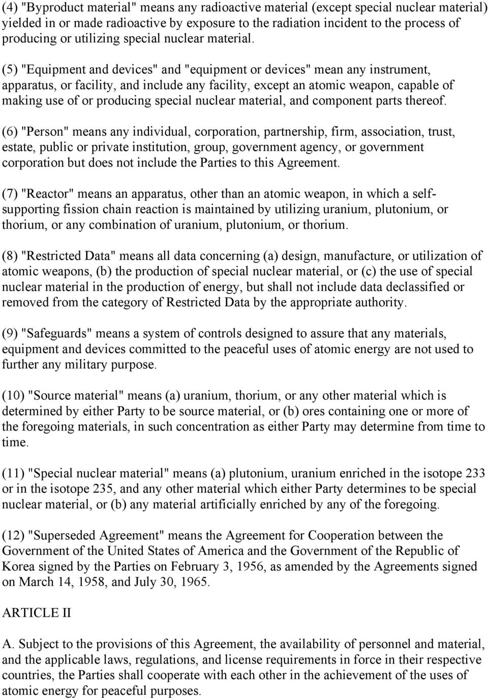 "(5) ""Equipment and devices"" and ""equipment or devices"" mean any instrument, apparatus, or facility, and include any facility, except an atomic weapon, capable of making use of or producing special"