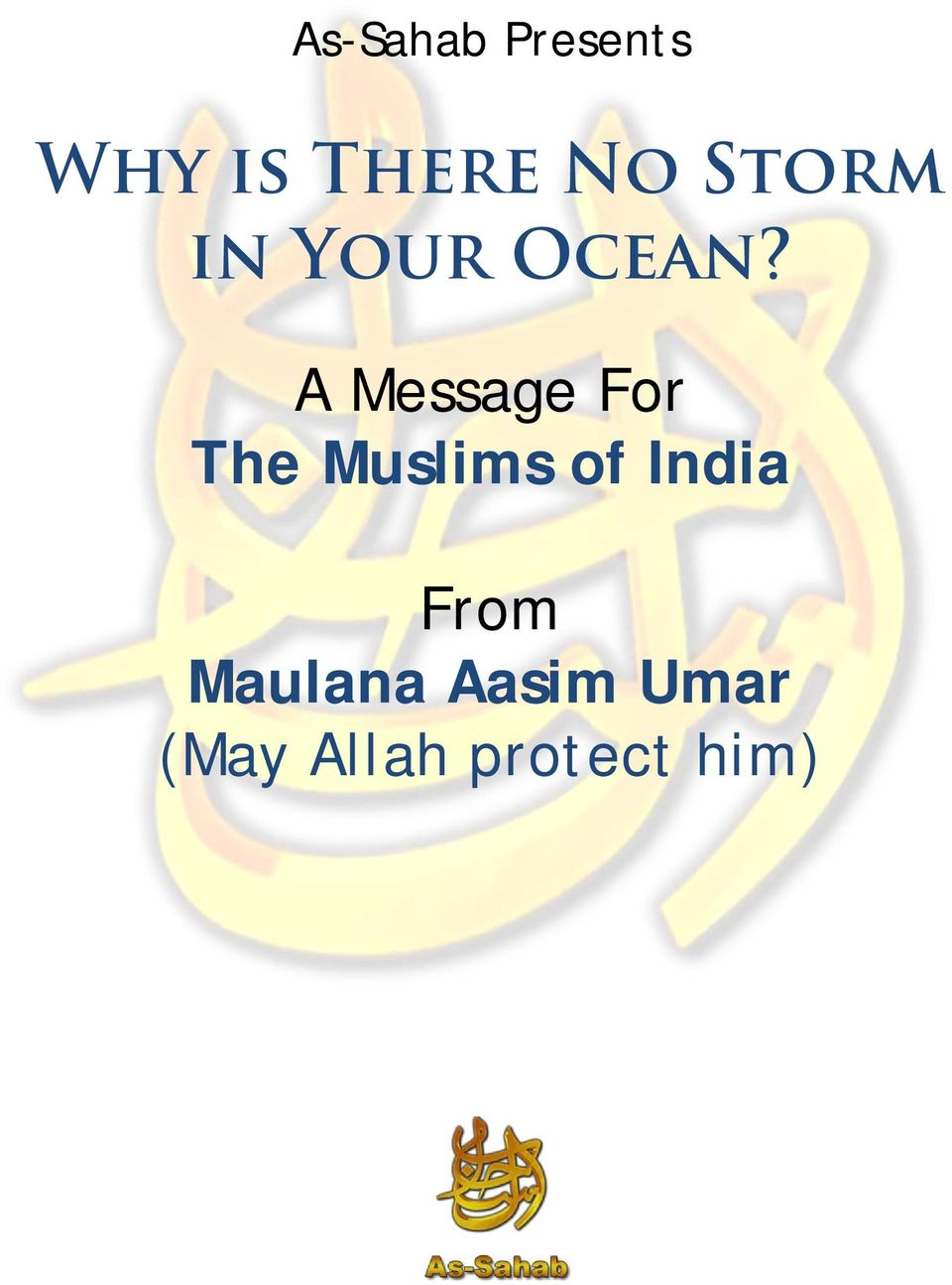 A Message For The Muslims of India