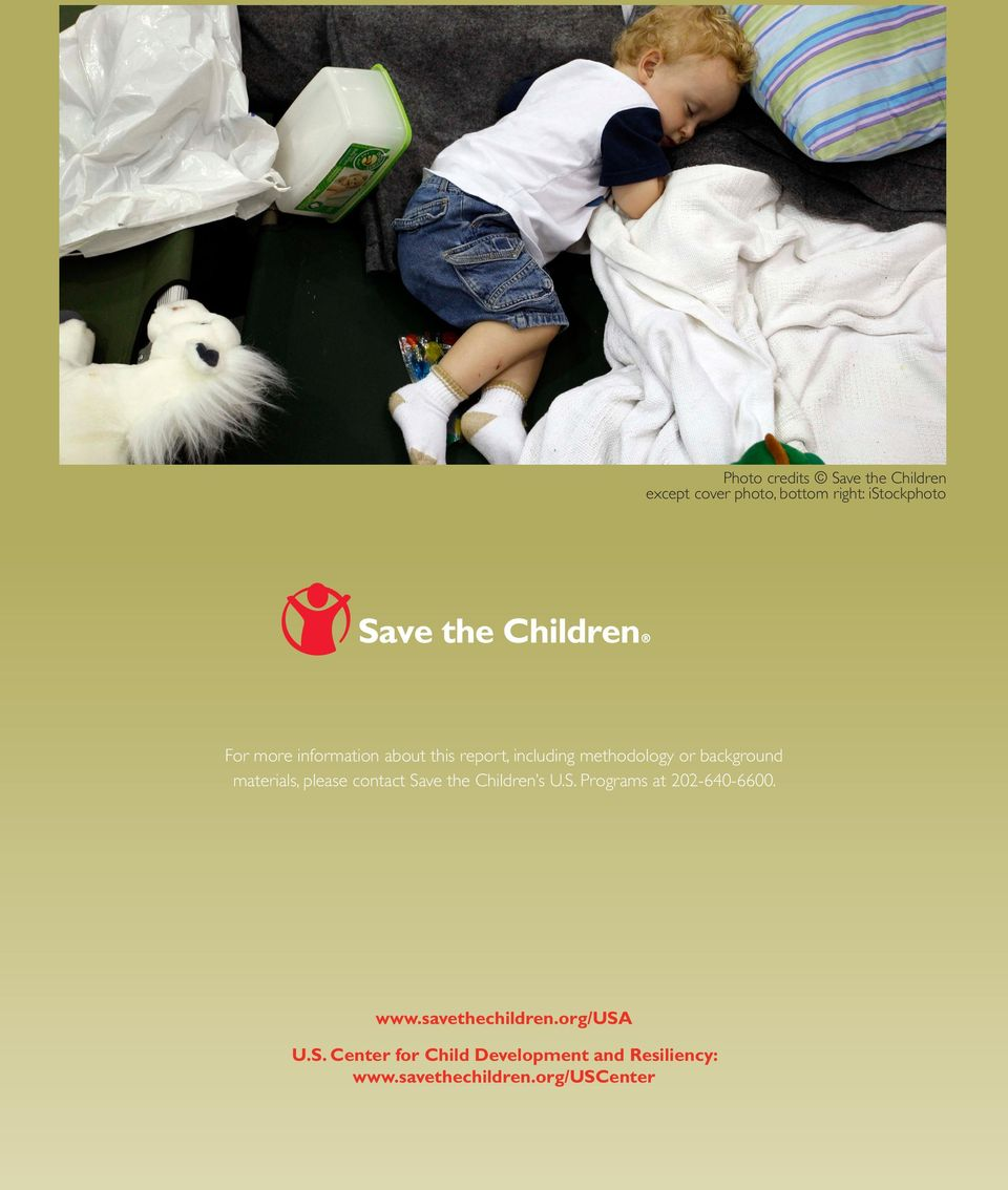 please contact Save the Children s U.S. Programs at 202-640-6600. www.savethechildren.