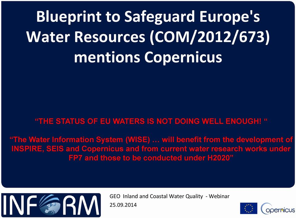 The Water Information System (WISE) will benefit from the development of