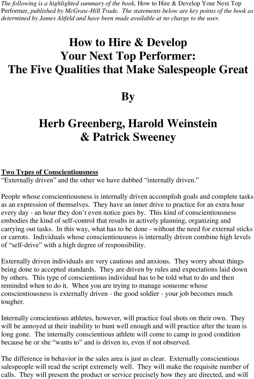How to Hire & Develop Your Next Top Performer: The Five Qualities that Make Salespeople Great By Herb Greenberg, Harold Weinstein & Patrick Sweeney Two Types of Conscientiousness Externally driven