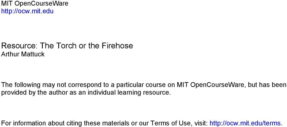 correspond to a particular course on MIT OpenCourseWare, but has been provided by