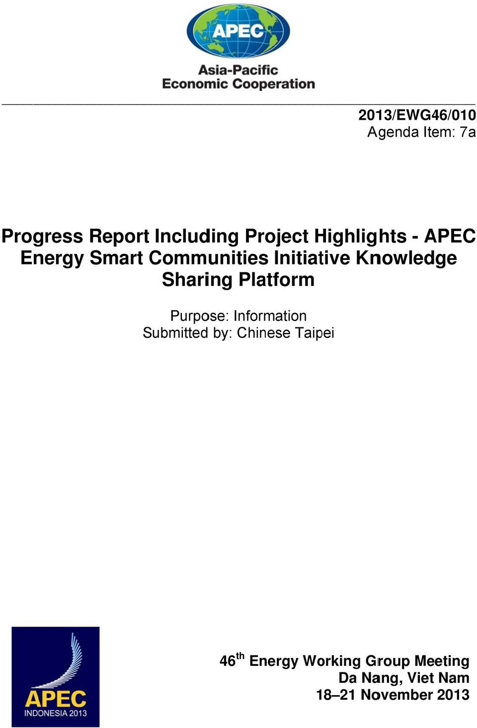Sharing Platform Purpose: Information Submitted by: Chinese Taipei