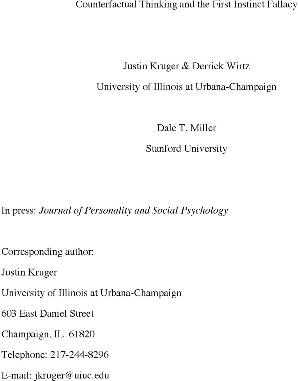 Miller Stanford University In press: Journal of Personality and Social Psychology Corresponding
