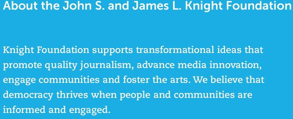 that promote quality journalism, advance media innovation, engage