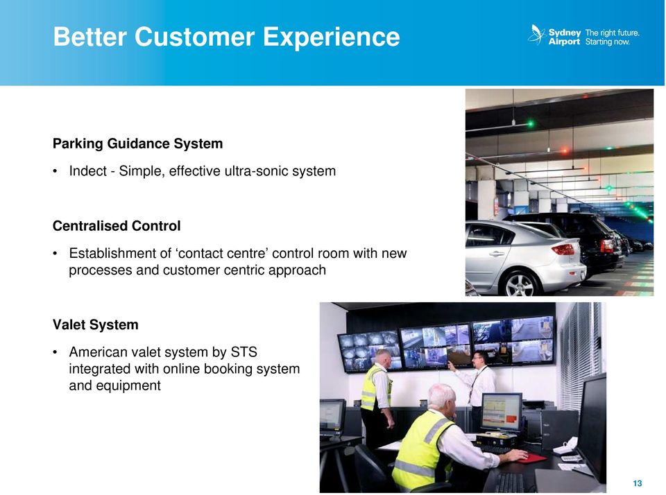 centre control room with new processes and customer centric approach Valet