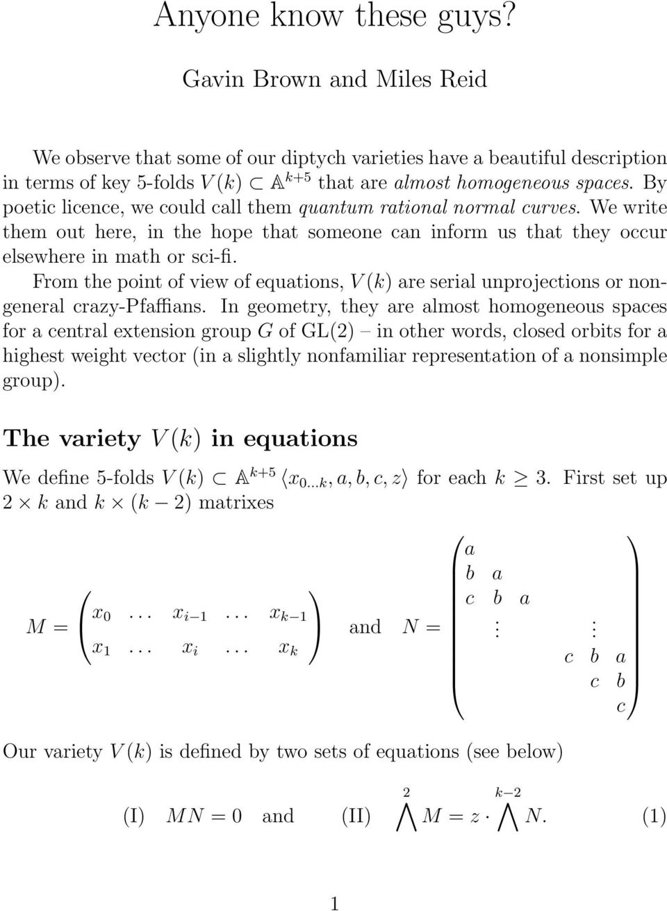 From the point of view of equations, V (k) are serial unprojections or nongeneral crazy-pfaffians.
