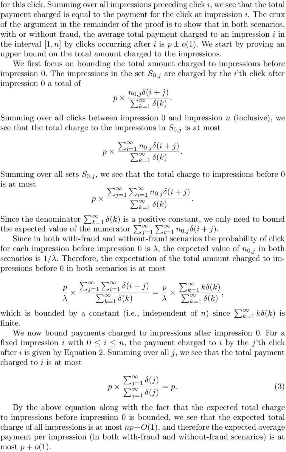 occurring after i is p ± o(1). We start by proving an upper bound on the total amount charged to the impressions.