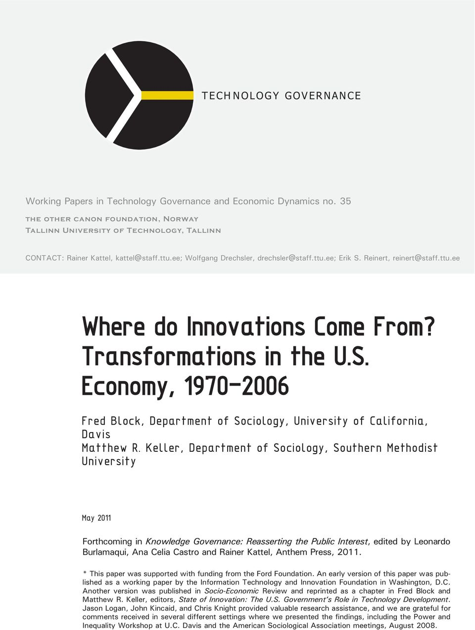 ttu.ee Where do Innovations Come From? Transformations in the U.S. Economy, 97-6 Fred Block, Department of Sociology, University of California, Davis Matthew R.